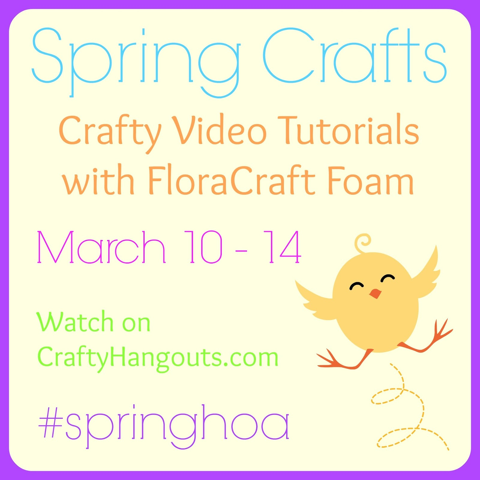 Crafty Hangouts featuring Spring Crafts using FloraCraft Foam!