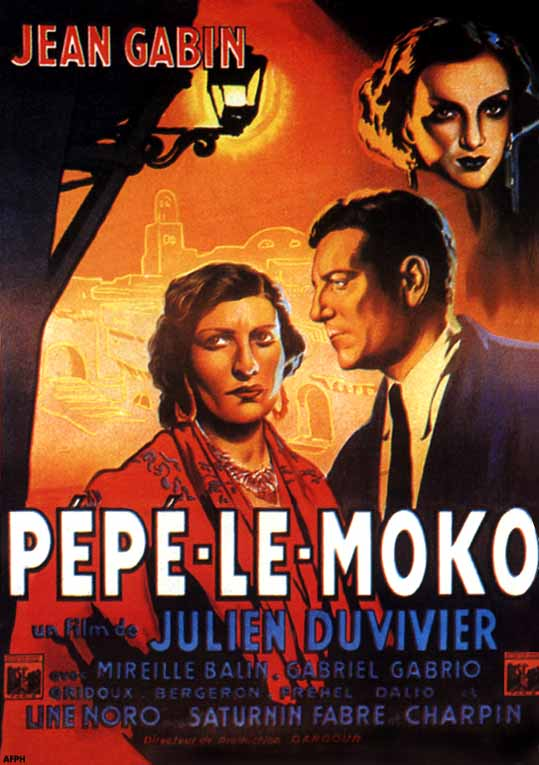 best movie classics ever made pepe le moko 1937 a great influence on film noir. Black Bedroom Furniture Sets. Home Design Ideas