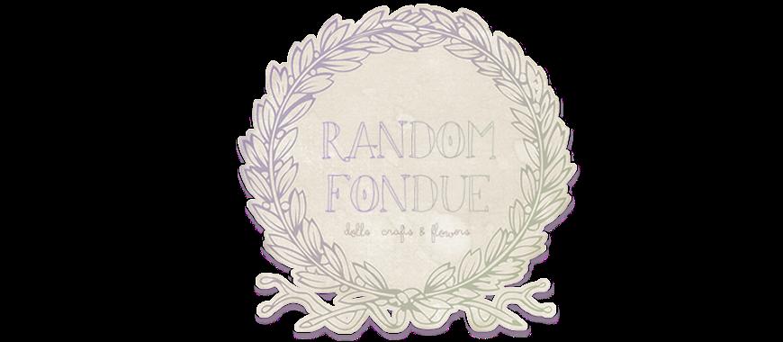 RANDOM · FONDUE