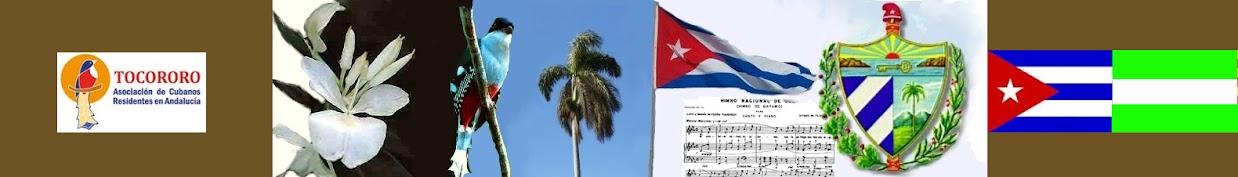 """Asociación de Cubanos Residentes en Andalucía """"Tocororo"""""""