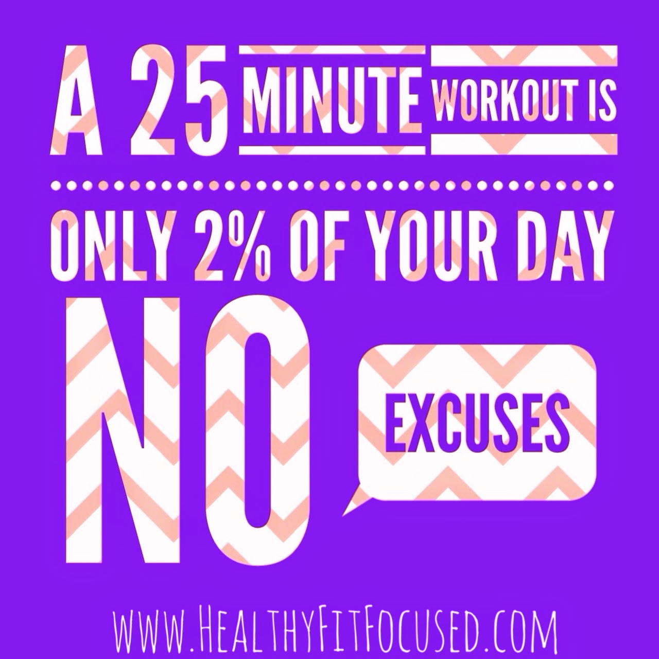 T25, get it done, NO excuses