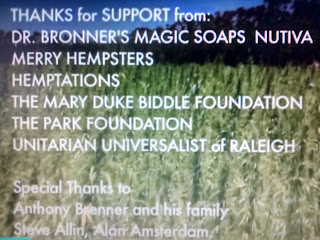 Thank You to the, Bringing It Home Movie Sponsors: Dr Bronner Magic Soaps, Nutiva, Merry Hempsters, Hemptations, The Mary Duke Biddle Foundation, The Park Foundation, Unitarian Universalist of Raleigh