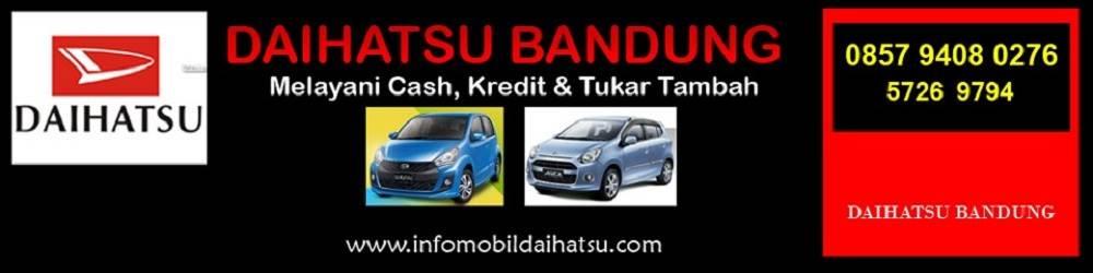 Harga DAIHATSU BANDUNG | Kredit MOBIL DAIHATSU BANDUNG | Dealer DAIHATSU BANDUNG Soekarno Hatta