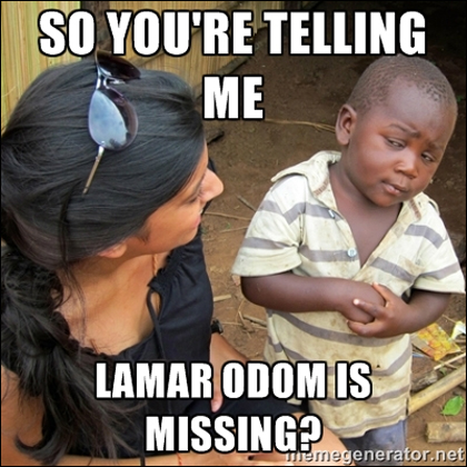 Lamar Odom Meme: So you're telling me?