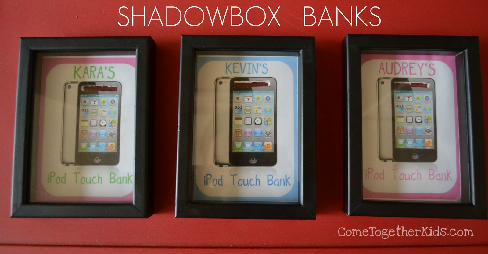 Come together kids shadowbox banks to save for something for Money saving box ideas