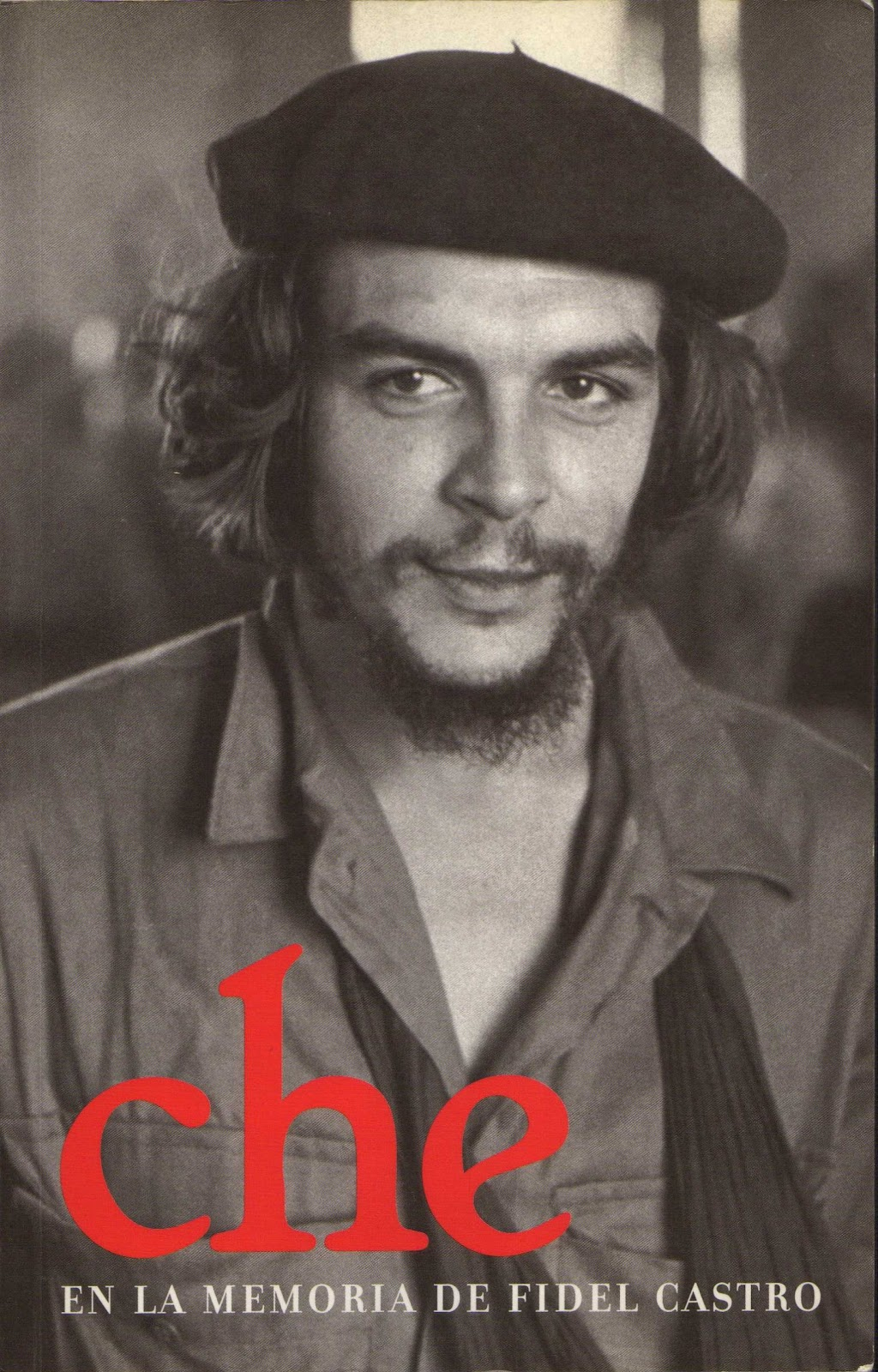 Che en la memoria de Fidel Castro Tapa+che