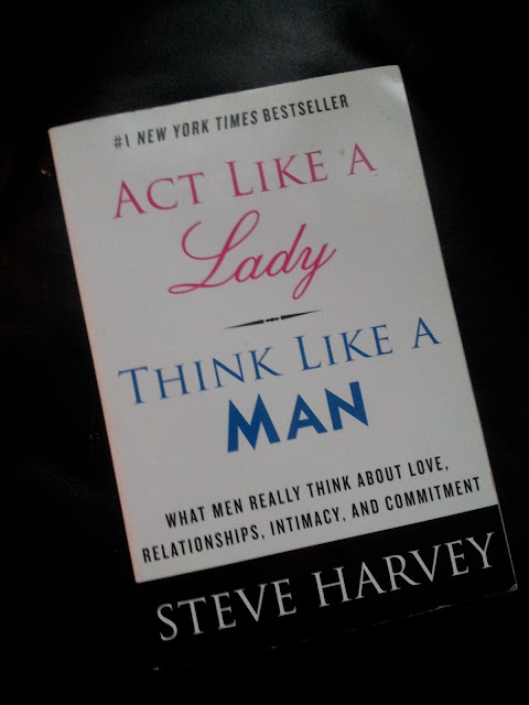 act like a lady think like a man Act like a lady, think like a man: what men really think about love, relationships, intimacy, and commitment by steve harvey 3 editions.