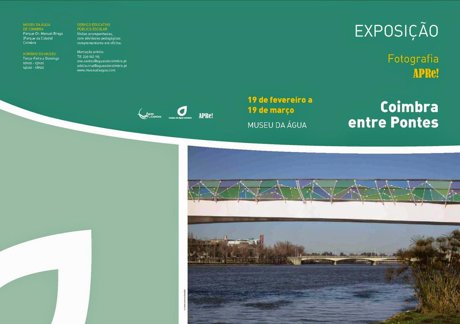 """Exposição APRe! de fotografia """"Coimbra Entre Pontes"""""""