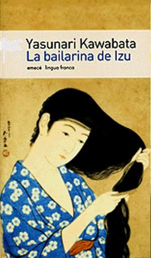 La bailarina de Izu Yasunari Kawabata