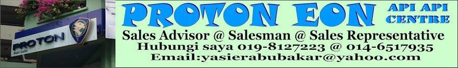 Yasir (Sales Advisor Proton - 0146517935 @ 0198127223)