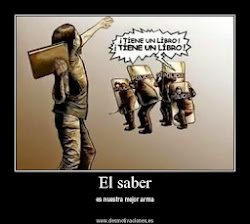 """EL CONOCIMIENTO Y LA HUMANIZACIÓN.- """"El Saber es nuestra mejor arma"""""""