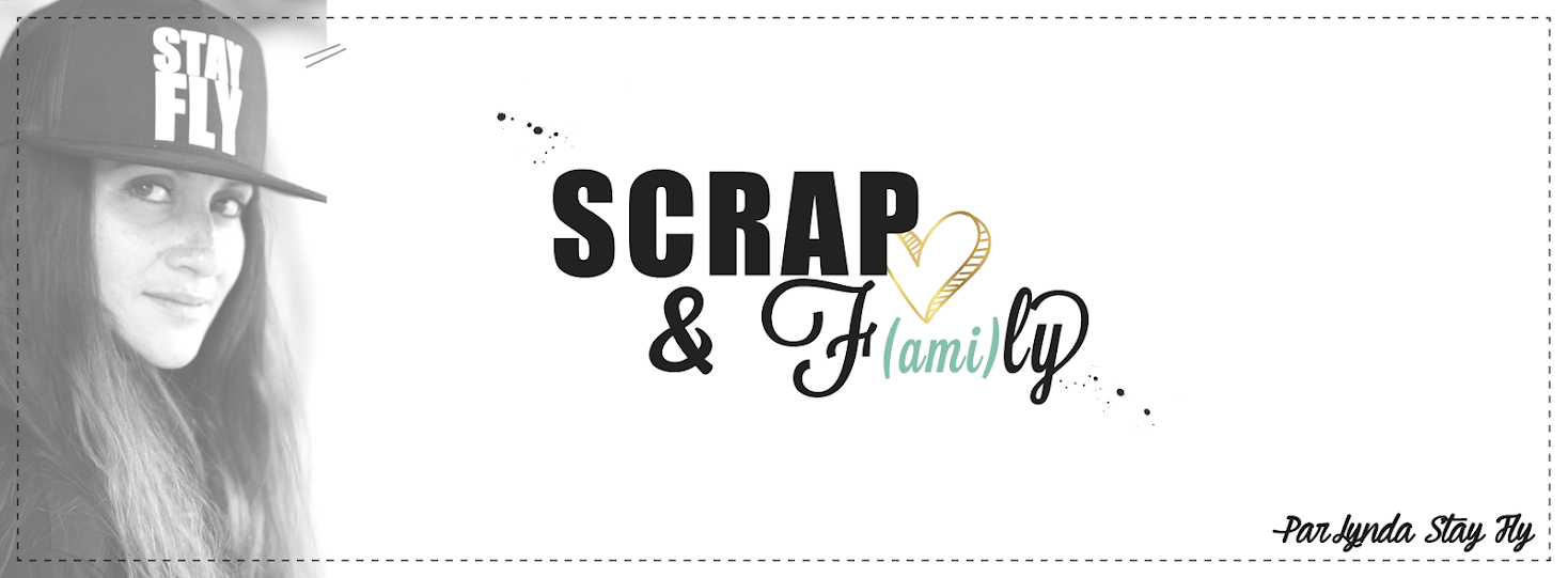 Scrap and F(ami)ly !!!