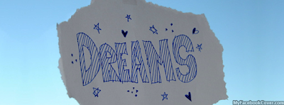 Dreams Facebook Covers