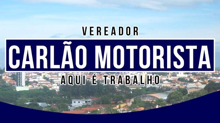 VEREADOR CARLÃO MOTORISTA