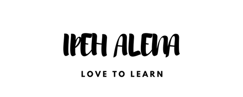 Ipeh Alena ~ Love to Learn
