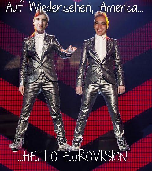 Auf Wiedersehen America, Hello Eurovision!