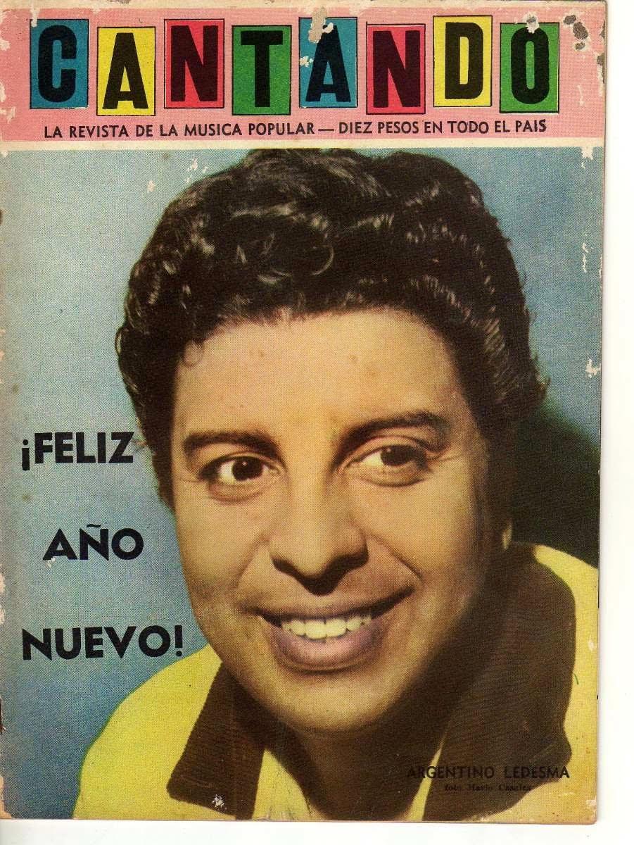 http://www.google.de/imgres?imgurl=http%3A%2F%2Fmla-s2-p.mlstatic.com%2Frevista-cantando-n-247-ano-1961-argentino-ledesma-13550-MLA115990428_6474-F.jpg&imgrefurl=http%3A%2F%2Farticulo.mercadolibre.com.ar%2FMLA-498179575-revista-cantando-n-247-ano-1961-argentino-ledesma-_JM&h=1200&w=901&tbnid=a5WoZapbGKNwCM%3A&zoom=1&docid=YUNUorL2w7RFoM&ei=ZstrU8KXHsbQygO_u4GwBg&tbm=isch&client=firefox-a&iact=rc&uact=3&dur=3997&page=1&start=0&ndsp=24&ved=0CJ0BEK0DMBU