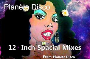 """Planète disco : une compilation de 12 """" spacial mixes"""