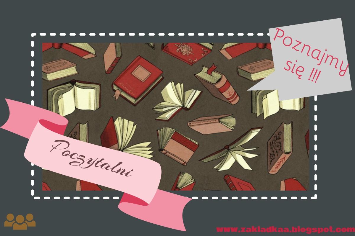 Poznaj innych moli książkowych - Akcja POCZYTALNI!