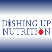 Dishing Up Nutrition - Weekly Radio Show