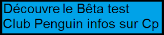 http://beta-testclubpenguininfossurcp.blogspot.fr/