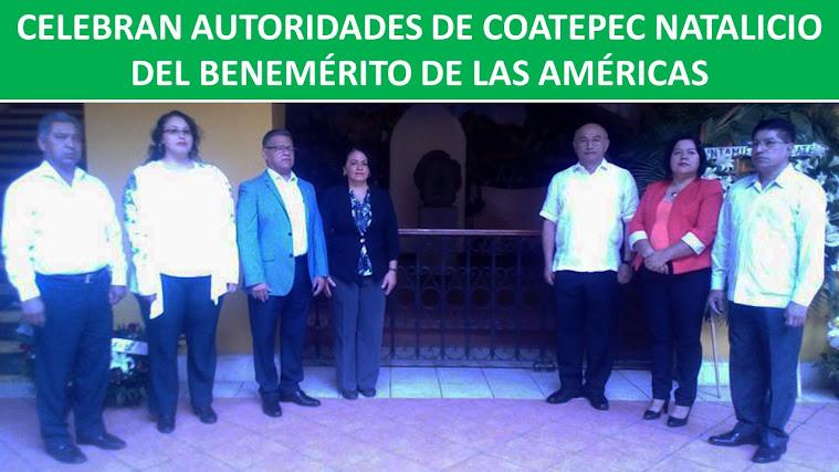 CELEBRAN AUTORIDADES DE COATEPEC NATALICIO DEL BENEMÉRITO DE LAS AMÉRICAS