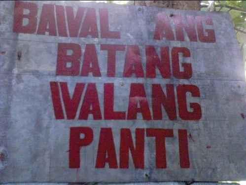 Bawal ang batang walang panti pinoy sign