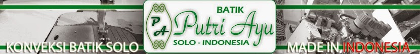 """PUTRI AYU"" (Konveksi Batik Solo - Indonesia)"