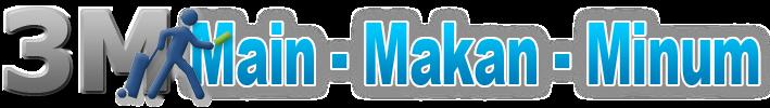 MAIN - MAKAN - MINUM