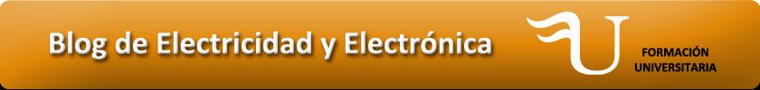 Blog de Electricidad y Electrónica de Formación Universitaria