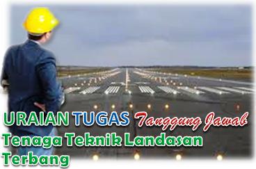 Uraian Tugas Dan Tanggung Jawab Tenaga Ahli Teknik Landasan Terbang
