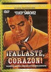 Cuco Sanchez canta Fallaste Corazón