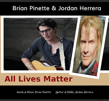 All Lives Matter by Brian Pinette & Jordan Herrera