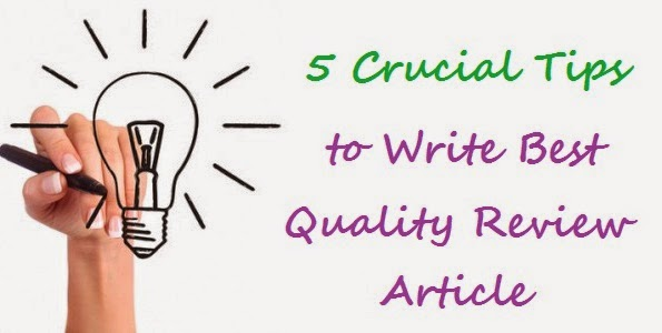 5 Crucial Tips to Write Best Quality Review Article