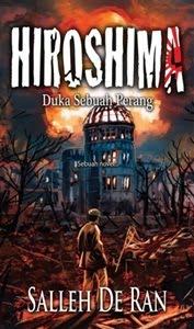 2011 Novel ke - 5 HIROSHIMA ~ Duka Sebuah Perang