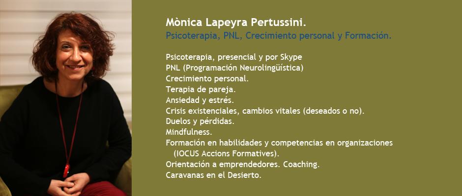 Mònica Lapeyra Pertussini. Psicoterapia. PNL, Crecimiento personal. Terapia pareja. Emprendedores.