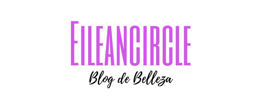Eileancircle Blog de Belleza y Cosmética