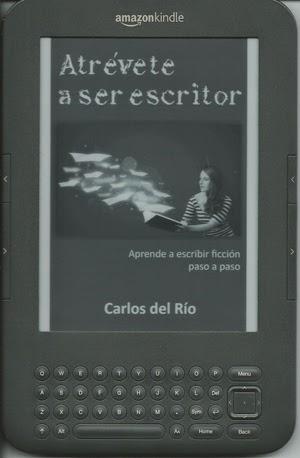 Kindle de Atrévete a ser escritor, de Carlos del Río