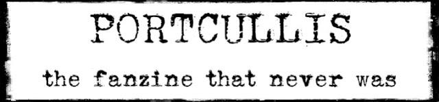 Portcullis - Fanzine