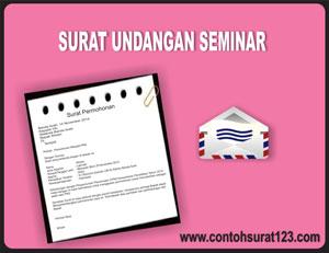 Gambar Contoh Surat Undangan Seminar