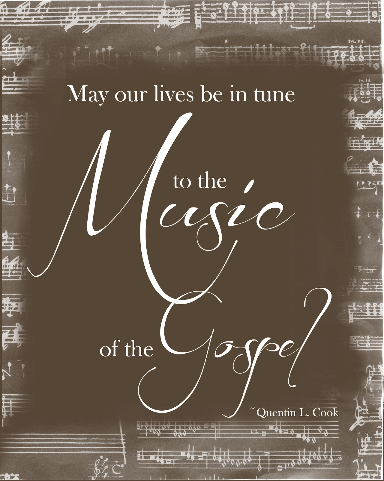 The General Free Quote General Conference April 2012 Free Printable Quote Music Of The