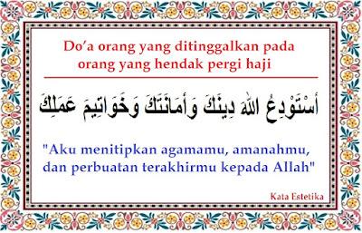 Kalimat Doa Di Saat Pergi Haji Dan Orang Yang Ditinggal