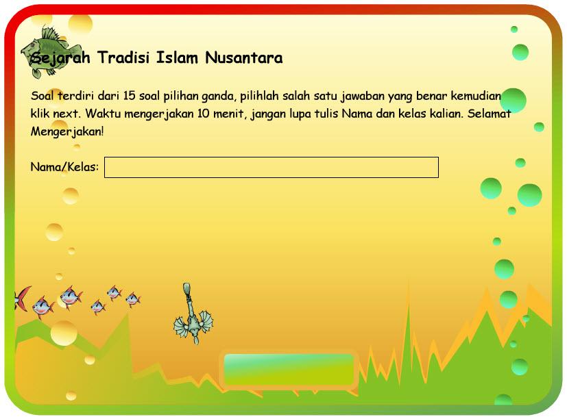 Materi Sejarah Tradisi Islam di Nusantara telah saya posting di Blog