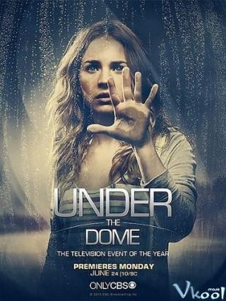Dưới Mái Vòm 3 - Under The Dome Season 3