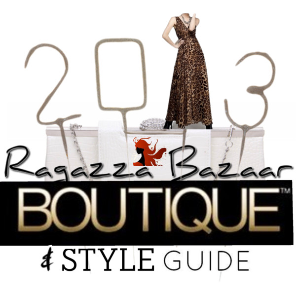 Ragazza Bazaar Style Guide