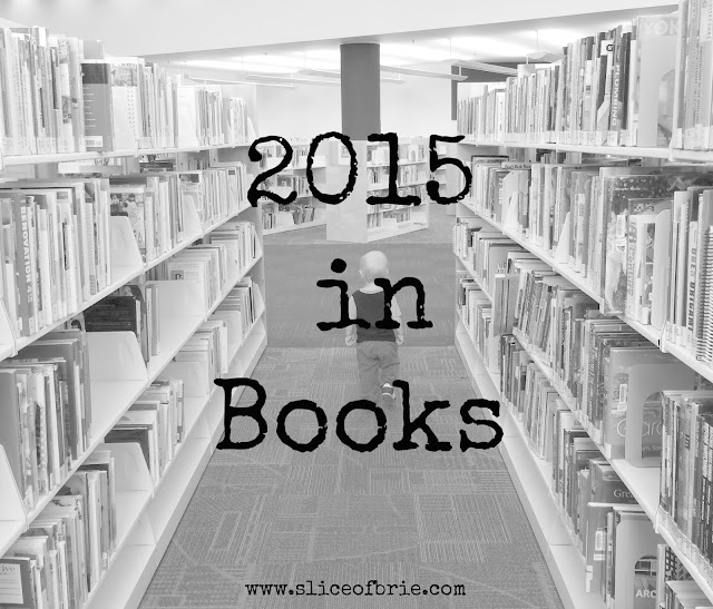 2015 in Books via A Slice of Brie
