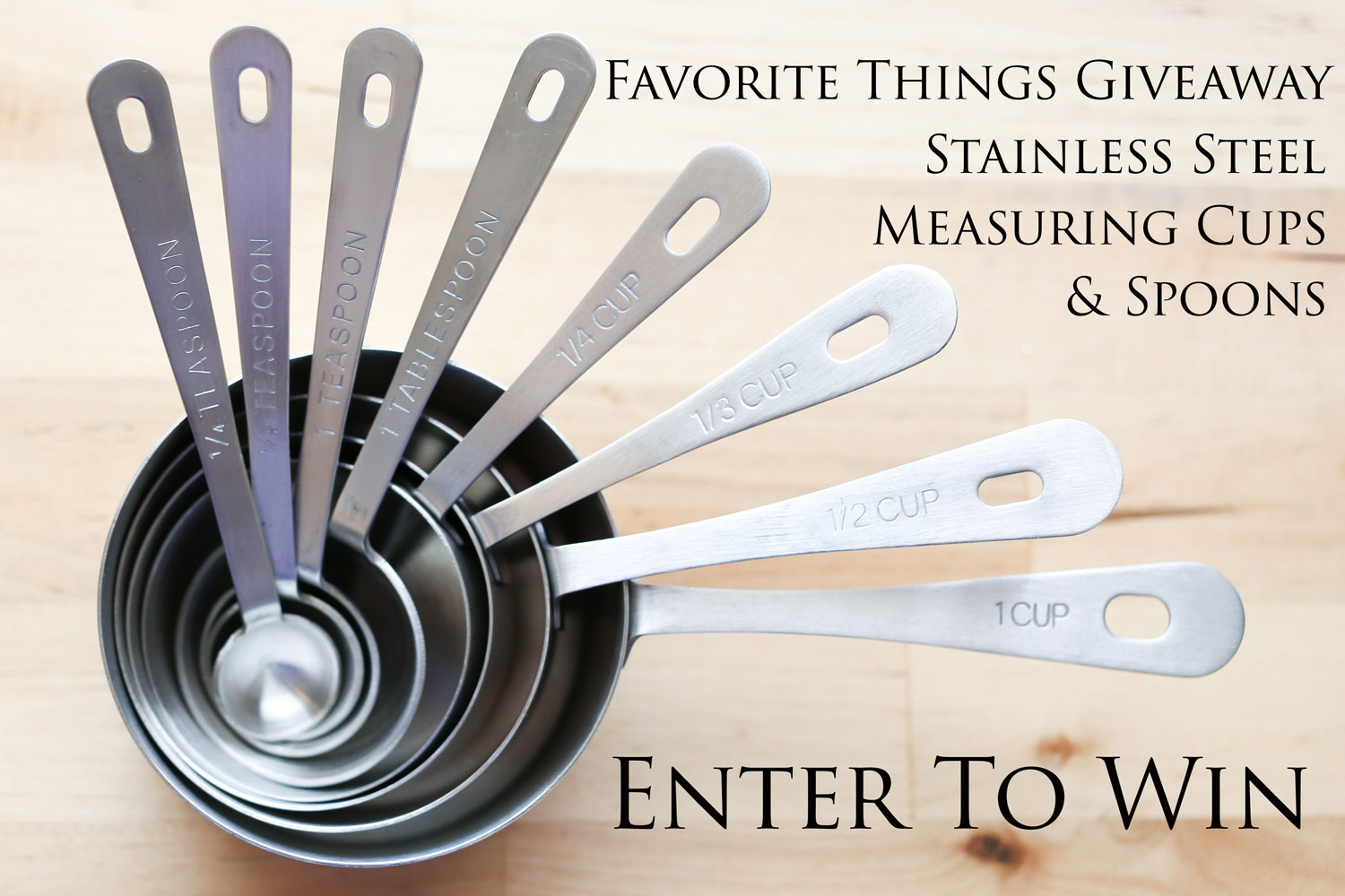 Enter to win an 8 Pieces Set of Stainless Steel Measuring Cups and Spoons!
