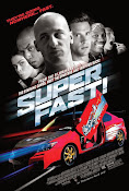 Superfast (2015) ()