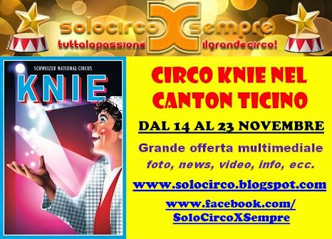 !! CIRCO KNIE: GRANDE OFFERTA MULTIMEDIALE !!