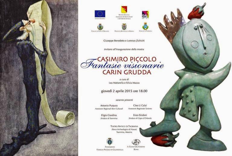 """MOSTRA """"FANTASIE VISIONARIE"""" DI CASIMIRO PICCOLO E CARIN GRUDDA"""